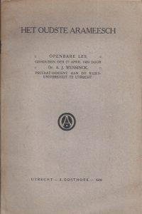 Het oudste Arameesch-openbare les gehouden den 27 April 1909 door A.J. Wensinck