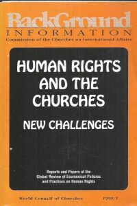 Human Rights and the Churches, New Challenges-World Council of Churches 1998