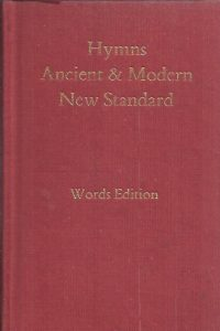 Hymns, Ancient & Modern, New Standard, Words Edition-0907547567