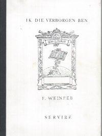Ik die verborgen ben-F. Weinreb-9060772520-z-w kopie