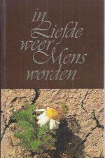 In Liefde weer Mens worden-Phil Bosmans-9020912968-2e druk