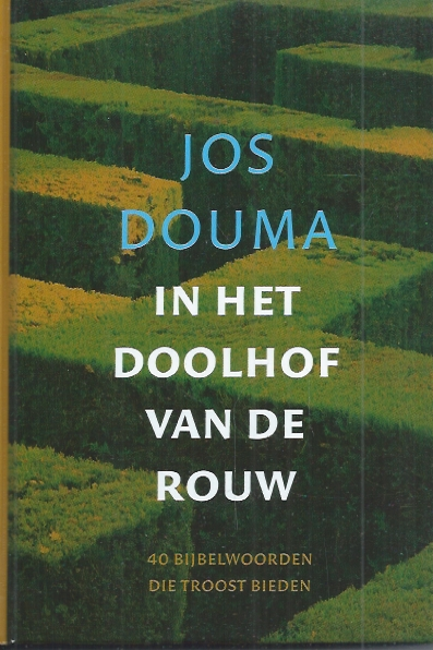In het doolhof van de rouw-Jos Douma-9789043515702