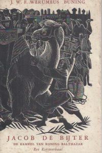Jacob de Bijter, de kameel van koning Balthazar-J.W.F. Werumeus Buning-2e druk