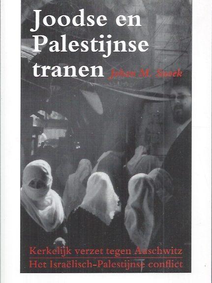 Joodse en Palestijnse trane-Johan M. Snoek-9789076564982