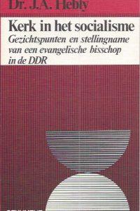 Kerk in het socialisme-Dr. J.A. Hebly-9025951074