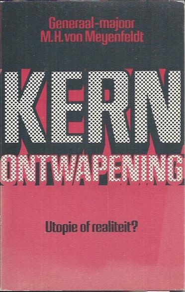 Kernontwapening utopie of realiteit-M.H. von Meijenfeldt-9021050684