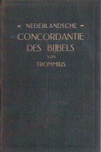Nederlandsche concordantie des bijbels van Trommius vierde grondig herziene en veel vermeerderde druk
