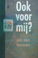 Ook voor mij-Jan van Reenen-9061408687-9789061408680