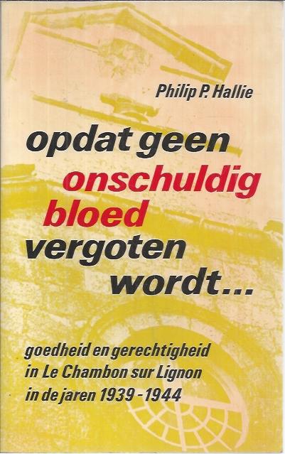 Opdat geen onschuldig bloed vergoten wordt-Philip P. Hallie-9024201500