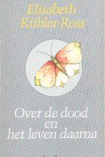 Over de dood en het leven daarna-Elisabeth Kubler-Ross-9026307160