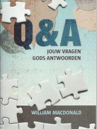 Q&A Jouw vragen Gods antwoorden-William MacDonald-9789077669686