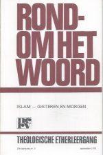 Rondom het woord, theologische etherleergang-Islam Gisteren en morgen