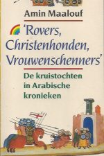 Rovers, christenhonden, vrouwenschenners-Amin Maalouf-9067661082