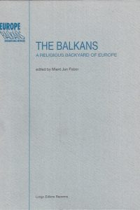 The Balkans, a religious backyard of Europe-Mient Jan Faber-8880630911