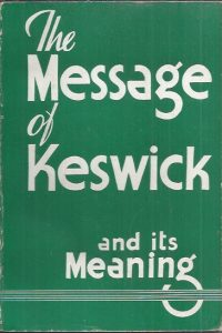 The Message Of Keswick And Its Meaning-foreword by W.H. Aldis-Marshall, Morgan & Scott, [1939]