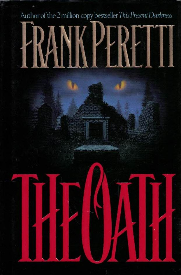 The Oath-Frank Peretti-0849911788