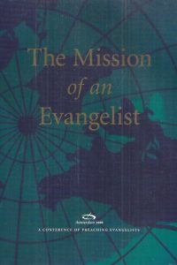 The mission of an evangelist-Amsterdam 2000-0890663238-9780890663233