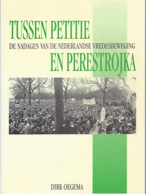 Tussen petitie en perestrojka-Dirk Oegema-9789053832738