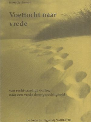Voettocht naar vrede-Harry Zeldenrust-9052631379