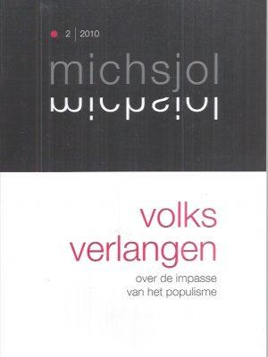 Volks verlangen, over de impasse van het populisme-Michsjol 2010