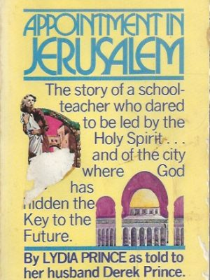 Appointment in Jerusalem, by Lydia Prince as told to her husband-1st ed 1976