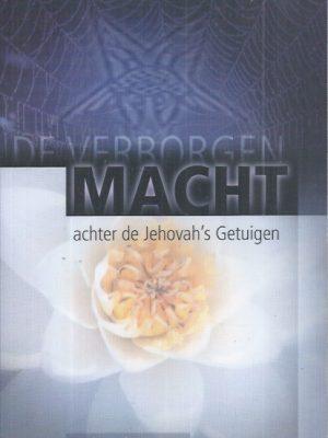 De verborgen macht achter de Jehovah's Getuigen-Robin de Ruiter-9060678850-9789060678855