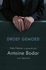Droef gemoed-Antoine Bodar-9789021144955