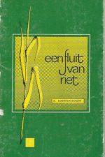 Een fluit van riet-E. IJskes-Kooger-9060642368(3e druk 1973)