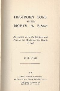 Firstborn Sons, their Rights & Risks-G.H. Lang-1936
