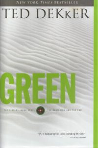 Green, the beginning and the end, Zero-Ted Dekker-9781595542885