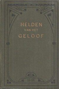 Helden van het geloof- J. du Plessis-1908