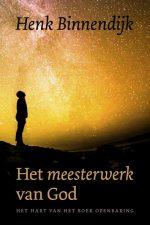 Het Meesterwerk van God-Henk Binnendijk-9789043528313