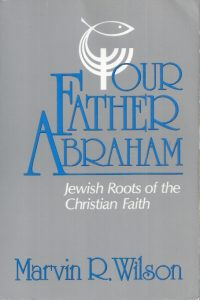 Our Father Abraham-Marvin R. Wilson-0802804233-9780802804235