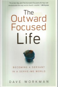 The Outward-Focused Life-Dave Workman-9780801071508