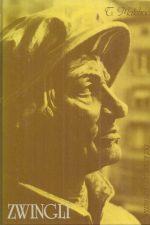 Zwingli, het leven van een ketter-T. Mateboer-9071057011
