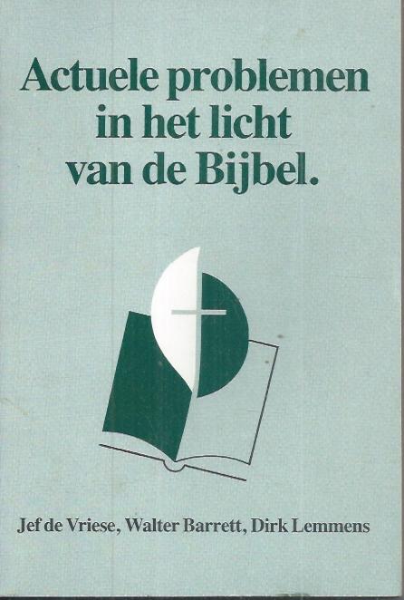 Actuele problemen in het licht van de Bijbel-9060674545-9071813053