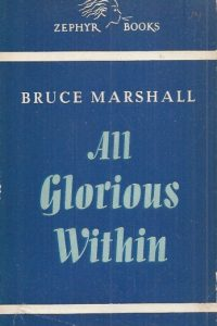 All Glorious Within-Bruce Marshall-Zephyr Books Vol. 139