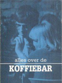 Alles over de Koffiebar-Klaas Bosscher-9070668424