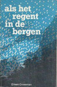 Als het regent in de bergen-Eileen Crossman-9070048299