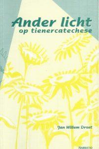 Ander licht op tienercatechese-Jan Willem Drost-9052632197