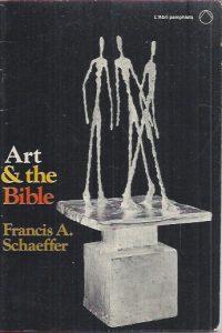 Art & the Bible, two essays-Francis A. Schaeffer-0877844437