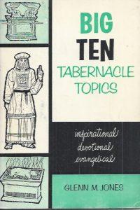 Big Ten Tabernacle Topic-Glenn M. Jones-1959