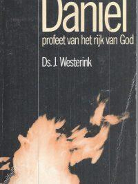 Daniel, profeet van het rijk van God-J. Westerink-9060646800