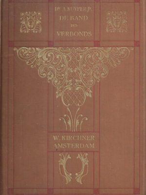 De Band des Verbonds-Dr. A. Kuyper Jr.-2e druk 1907