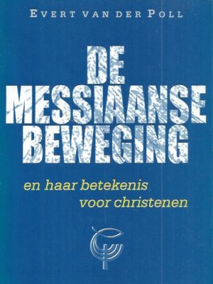 De Messiaanse beweging-Evert van der Poll-9073895197