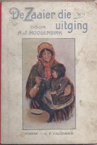 De Zaaier die uitging-A.J. Hoogenbirk-G.F. Callenbach[1914]