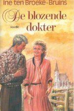 De blozende dokter een novelle van Ine ten Broeke-Bruins