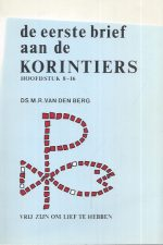 De eerste brief aan de Korintiers-Hoofdstuk 8-16 -M.R. van den Berg-9060645847