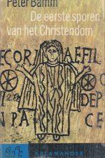 De eerste sporen van het Christendom-Peter Bamm