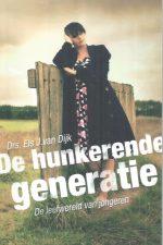 De hunkerende generatie-Els J. van Dijk-9789033630682
